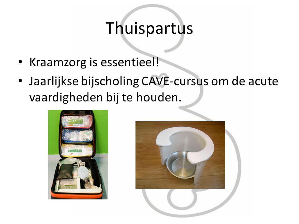 Thuispartus Kraamzorg is essentieel! Jaarlijkse bijscholing CAVE-cursus om de acute vaardigheden bij te houden.