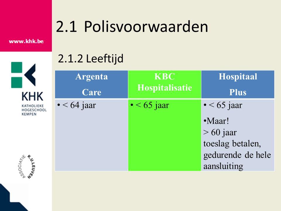 2.1Polisvoorwaarden 2.1.3Rooming-in Argenta Care KBC Hospitalisatie Hospitaal Plus max.