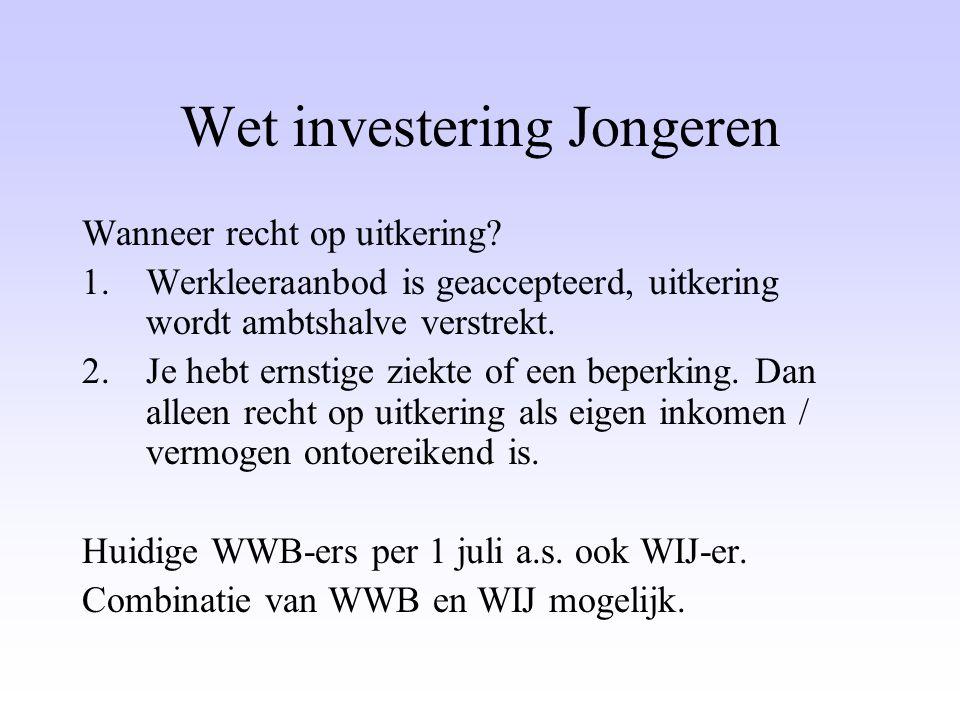 Wet investering Jongeren Wanneer recht op uitkering.