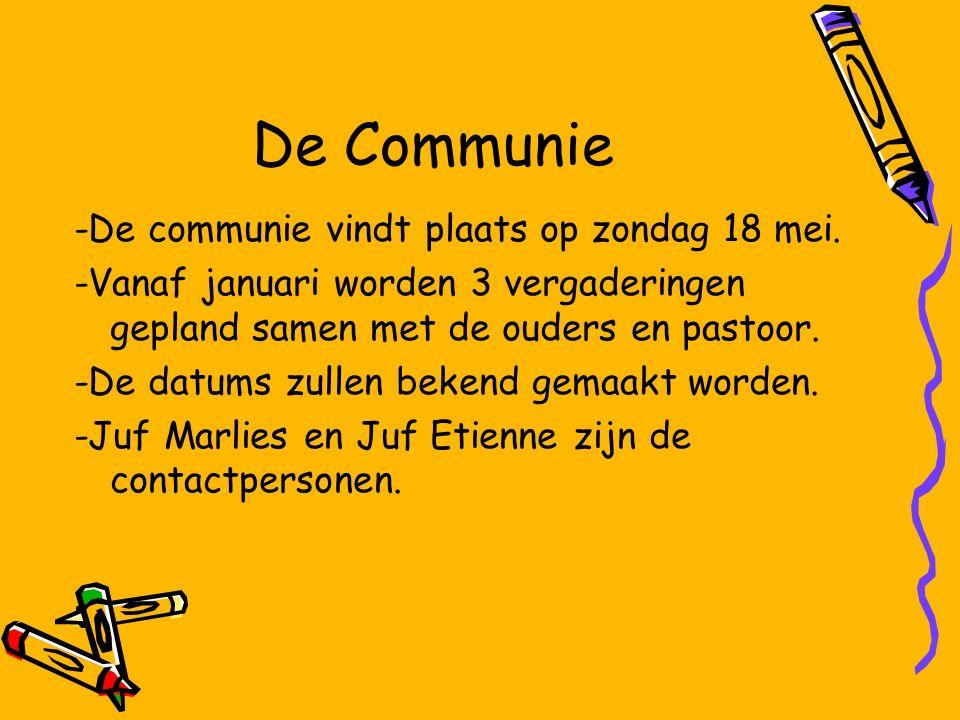 -De communie vindt plaats op zondag 18 mei.