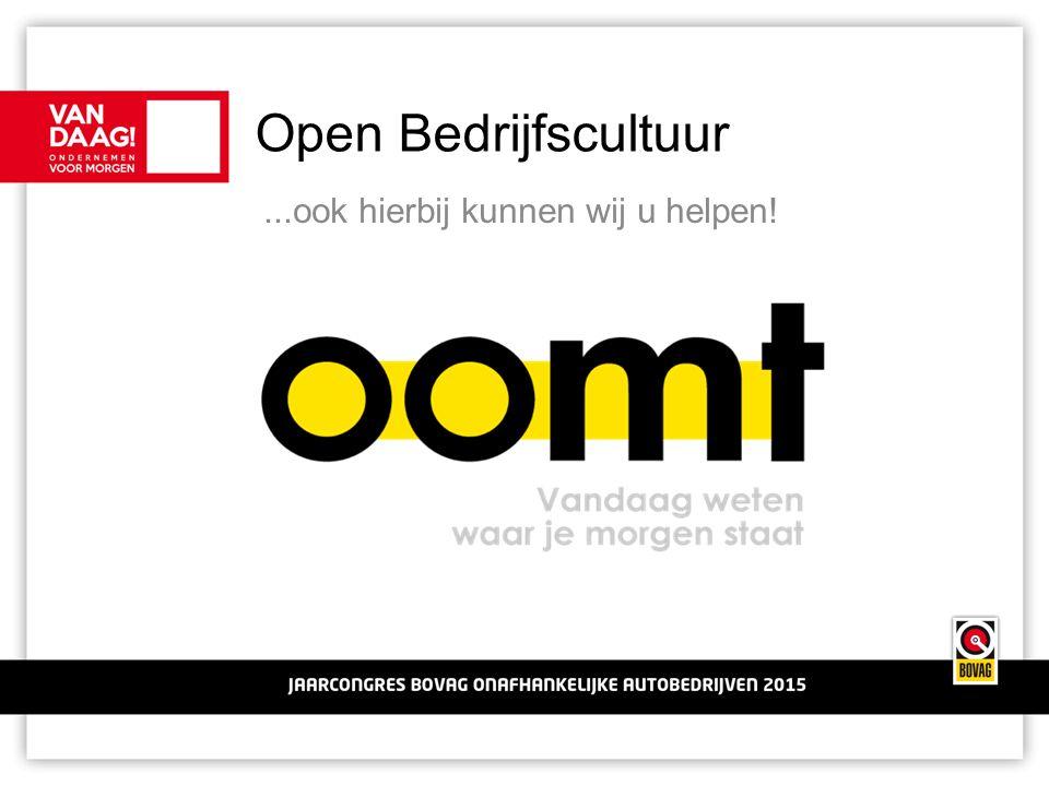 Open Bedrijfscultuur...ook hierbij kunnen wij u helpen!
