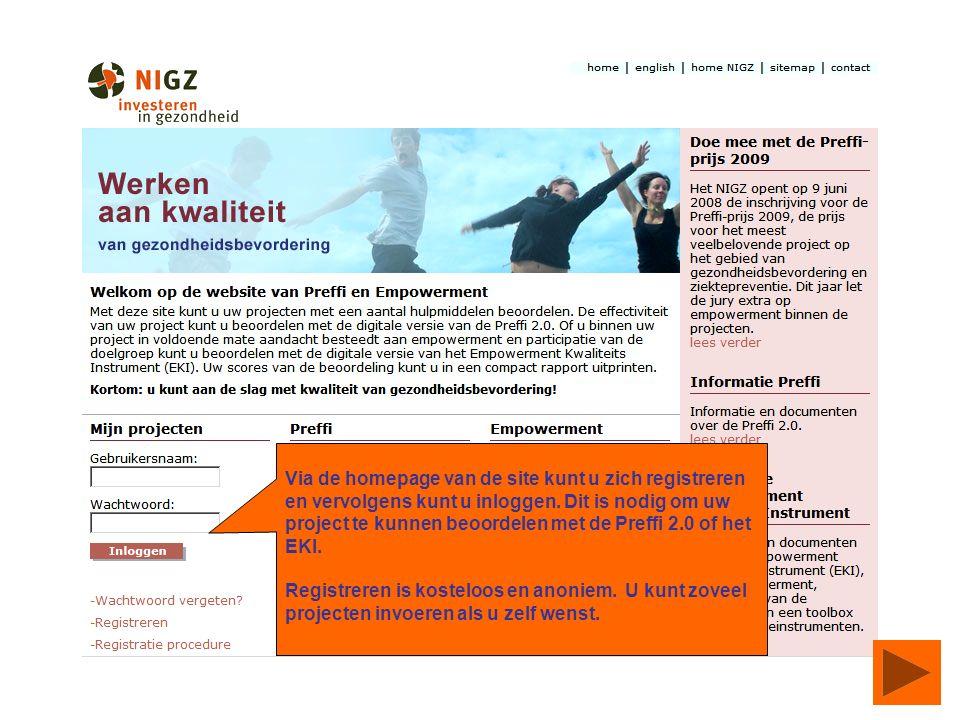 Via de homepage van de site kunt u zich registreren en vervolgens kunt u inloggen.