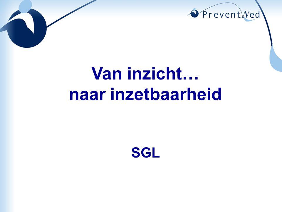 Van inzicht… naar inzetbaarheid SGL
