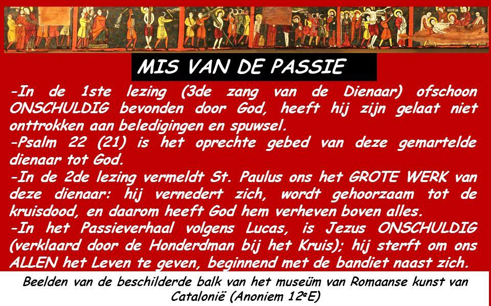 PROCESSIE Hosanna de Zoon van David. Gezegend Hij die komt in de Naam van de Heer.