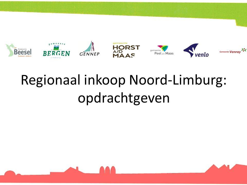 Regionaal inkoop Noord-Limburg: opdrachtgeven