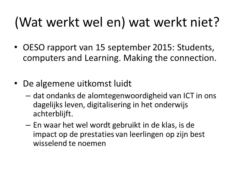 OESO rapport van 15 september 2015: Students, computers and Learning.