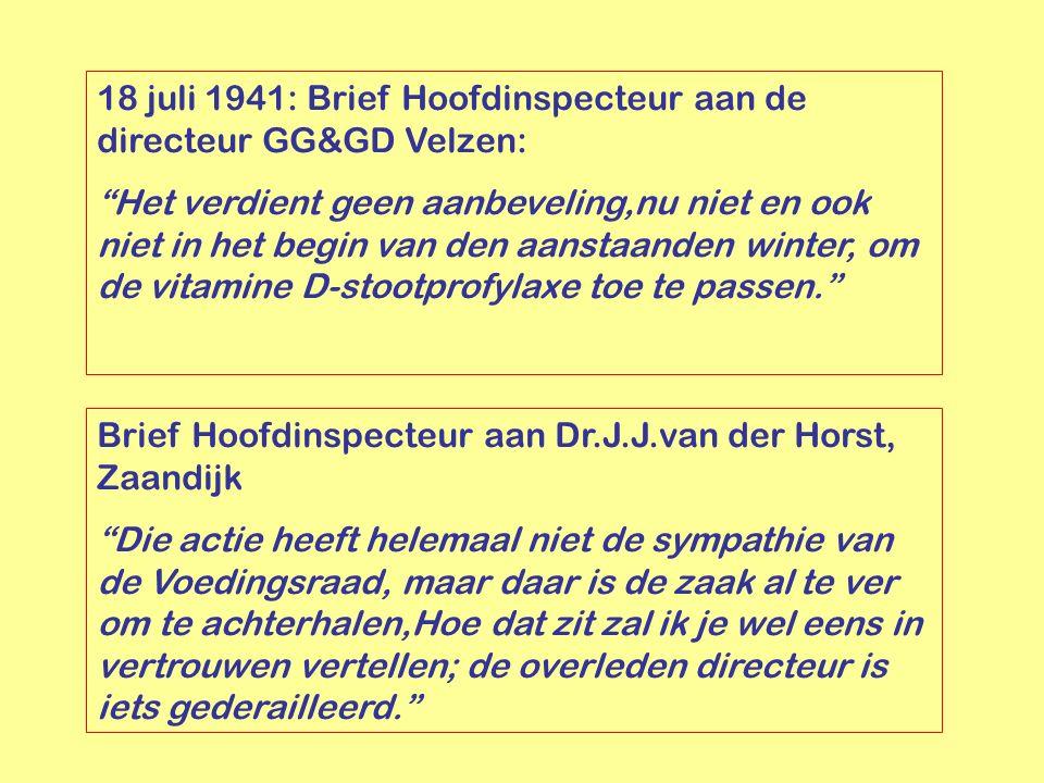 """18 juli 1941: Brief Hoofdinspecteur aan de directeur GG&GD Velzen: """"Het verdient geen aanbeveling,nu niet en ook niet in het begin van den aanstaanden"""