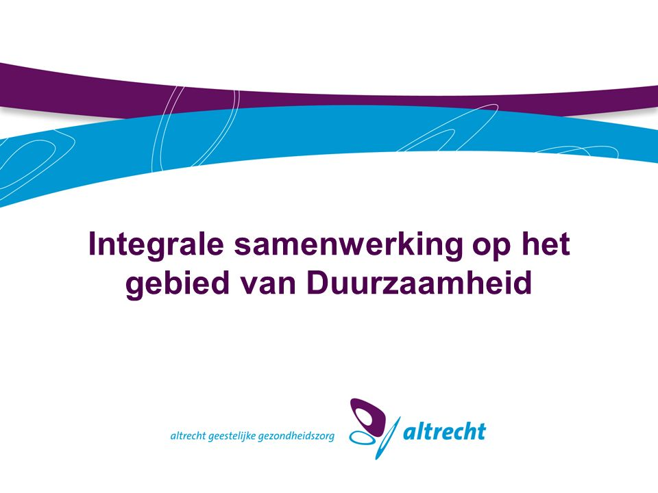 Duurzaamheidsdoelstellingen Stakeholders (2) Gemeente Utrecht tot 2020: 30% minder CO2 uitstoten t.o.v.