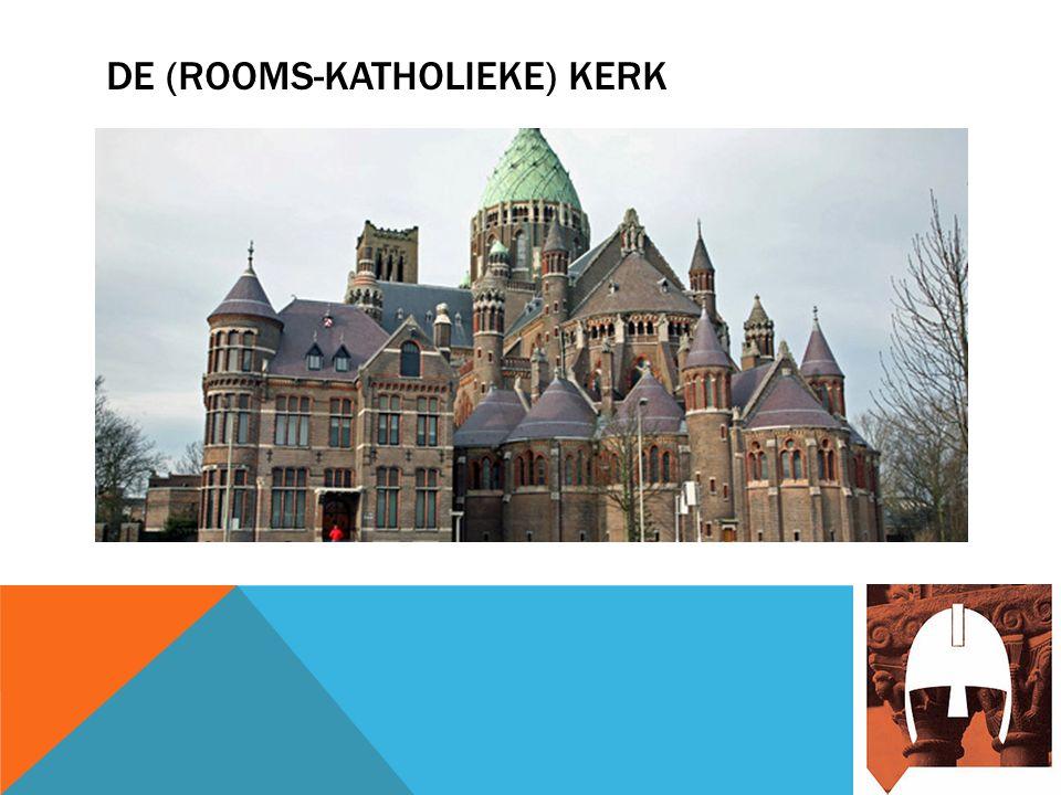 DE (ROOMS-KATHOLIEKE) KERK