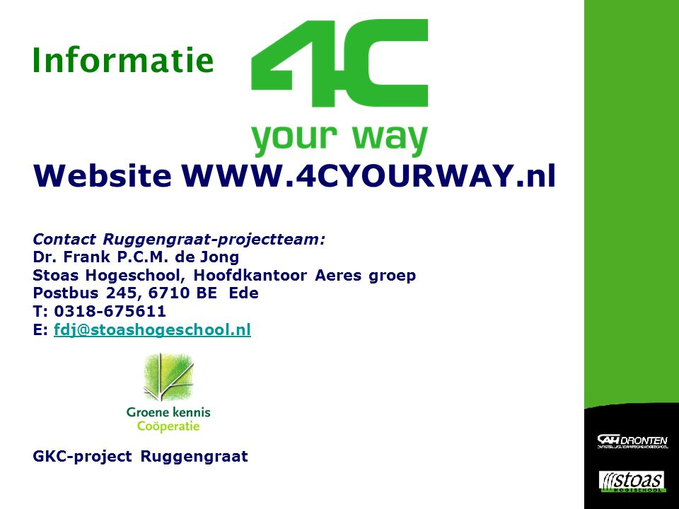 Website WWW.4CYOURWAY.nl Contact Ruggengraat-projectteam: Dr.