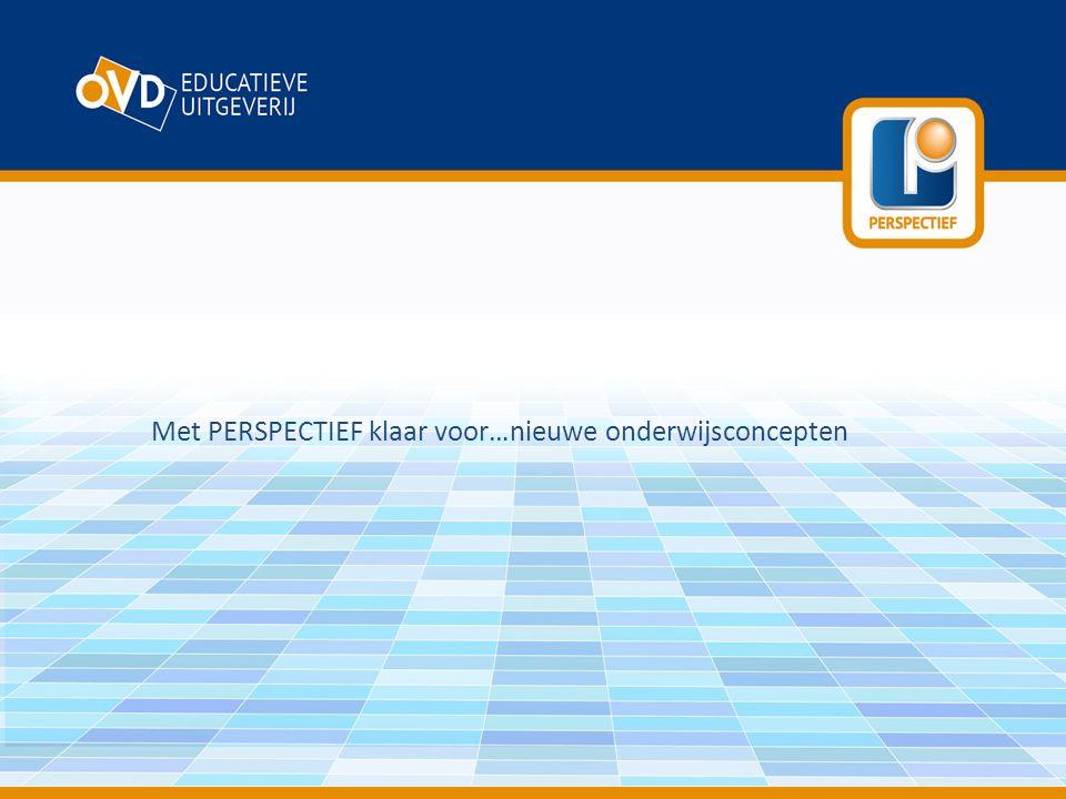 Met PERSPECTIEF klaar voor…nieuwe onderwijsconcepten