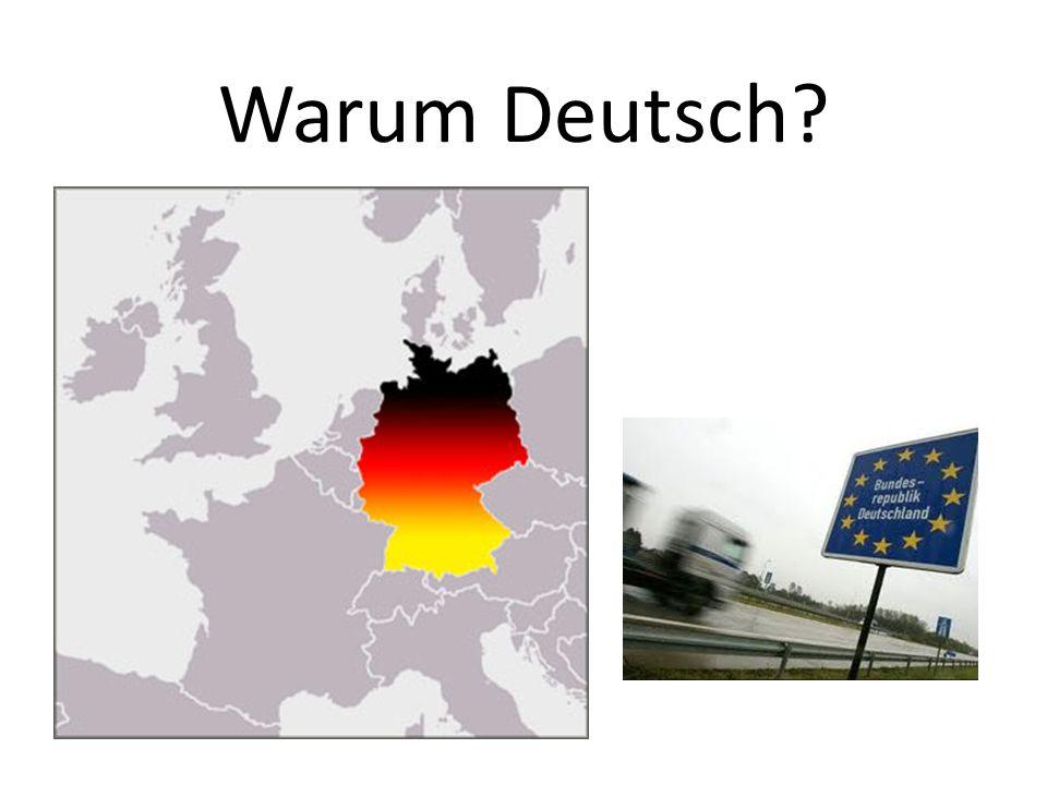 Warum Deutsch?