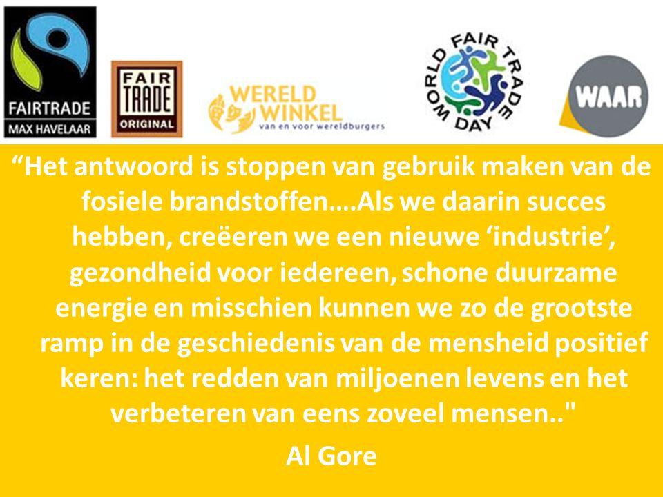 Het antwoord is stoppen van gebruik maken van de fosiele brandstoffen….Als we daarin succes hebben, creëeren we een nieuwe 'industrie', gezondheid voor iedereen, schone duurzame energie en misschien kunnen we zo de grootste ramp in de geschiedenis van de mensheid positief keren: het redden van miljoenen levens en het verbeteren van eens zoveel mensen.. Al Gore