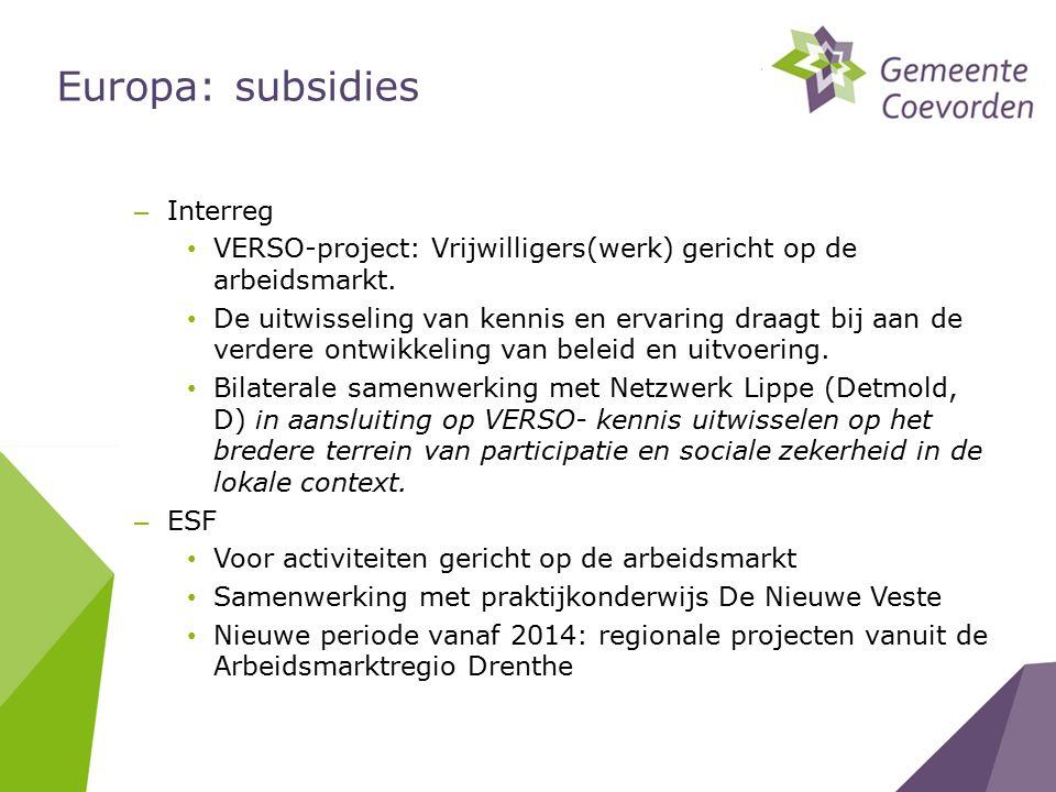Europa: subsidies – Interreg VERSO-project: Vrijwilligers(werk) gericht op de arbeidsmarkt.