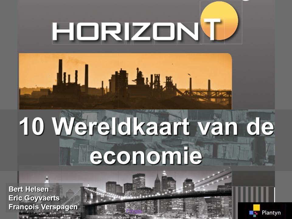 10 Wereldkaart van de economie Bert Helsen Eric Goyvaerts François Verspagen Filmpje