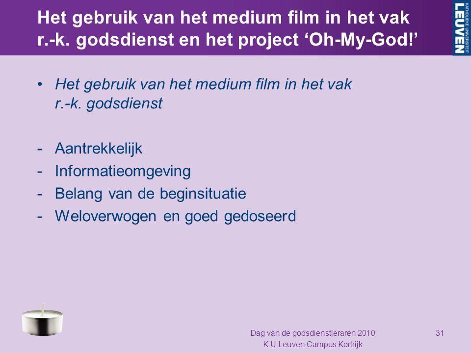 Het gebruik van het medium film in het vak r.-k. godsdienst en het project 'Oh-My-God!' Het gebruik van het medium film in het vak r.-k. godsdienst -A