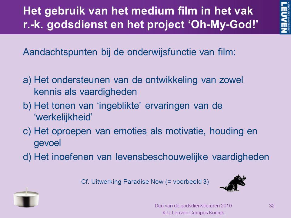 Het gebruik van het medium film in het vak r.-k. godsdienst en het project 'Oh-My-God!' Aandachtspunten bij de onderwijsfunctie van film: a)Het onders