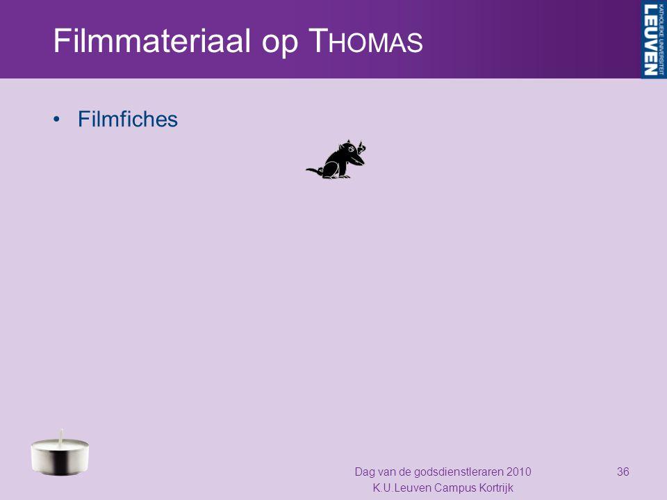 Filmmateriaal op T HOMAS Filmfiches Dag van de godsdienstleraren 2010 K.U.Leuven Campus Kortrijk 36