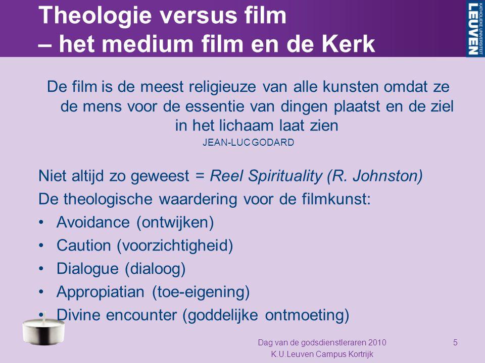 Theologie versus film – het medium film en de Kerk De film is de meest religieuze van alle kunsten omdat ze de mens voor de essentie van dingen plaats