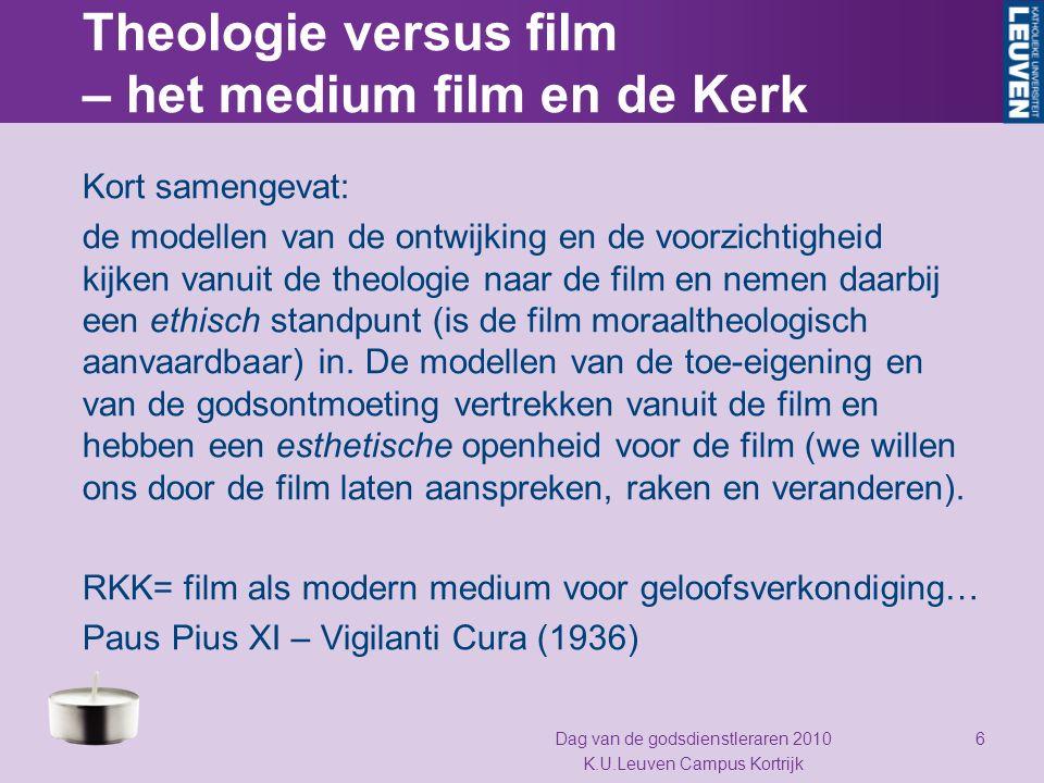Theologie versus film – het medium film en de Kerk Kort samengevat: de modellen van de ontwijking en de voorzichtigheid kijken vanuit de theologie naa