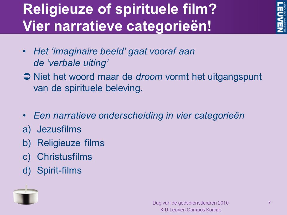 Spirit-films: The Cronicles of Narnia (2005) Dag van de godsdienstleraren 2010 K.U.Leuven Campus Kortrijk 28