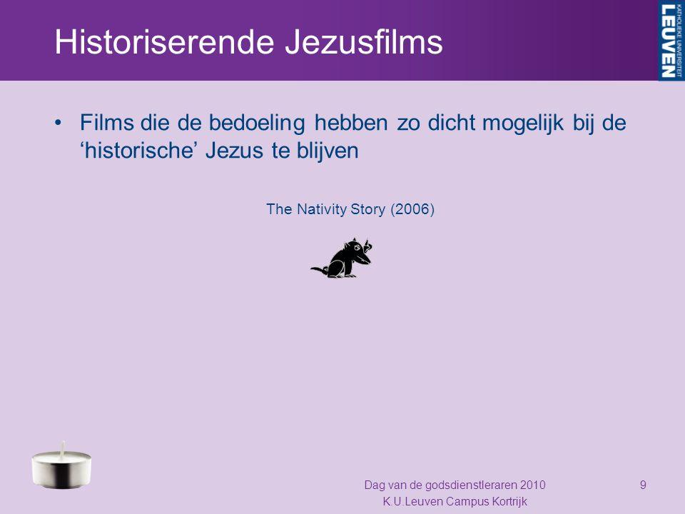 Fictioneel historiserende Jezusfilms Deze films nemen wel de historische Jezus als uitgangspunt maar gaan een stapje verder door er meer of minder elementen bij te 'verzinnen' The Last Temptation of Christ (1988) Dag van de godsdienstleraren 2010 K.U.Leuven Campus Kortrijk 10