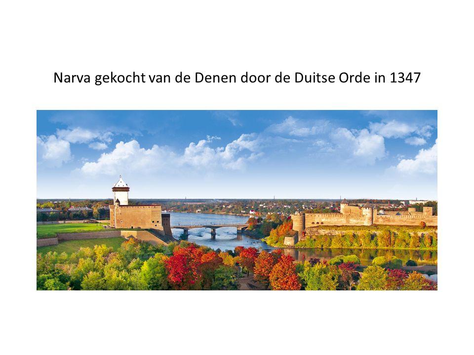 Narva gekocht van de Denen door de Duitse Orde in 1347