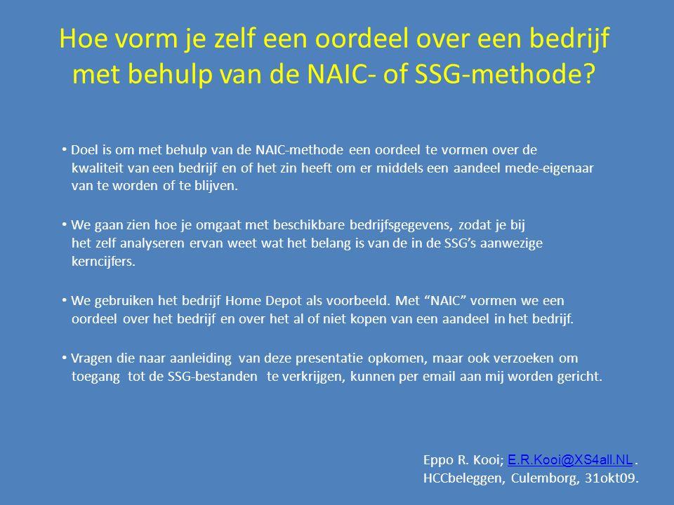 Hoe vorm je zelf een oordeel over een bedrijf met behulp van de NAIC- of SSG-methode? Doel is om met behulp van de NAIC-methode een oordeel te vormen