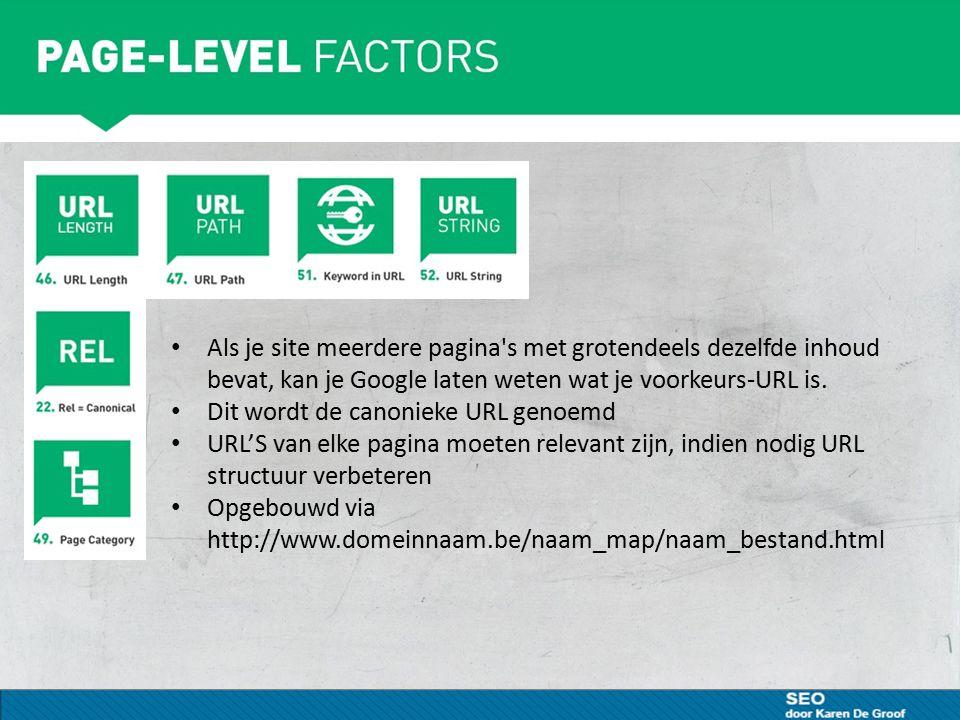 Als je site meerdere pagina's met grotendeels dezelfde inhoud bevat, kan je Google laten weten wat je voorkeurs-URL is. Dit wordt de canonieke URL gen