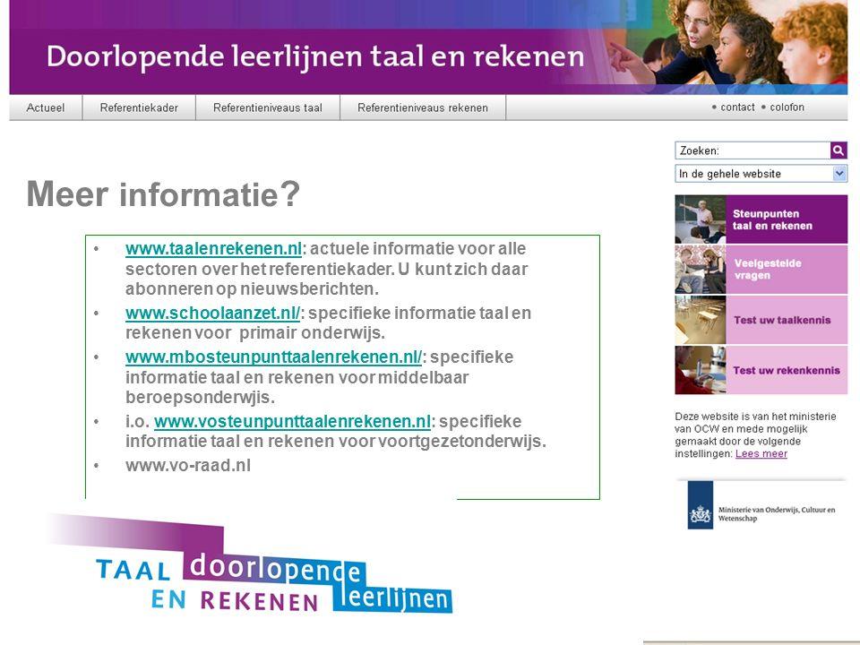 Referentiekader www.taalenrekenen.nl: actuele informatie voor alle sectoren over het referentiekader. U kunt zich daar abonneren op nieuwsberichten.ww