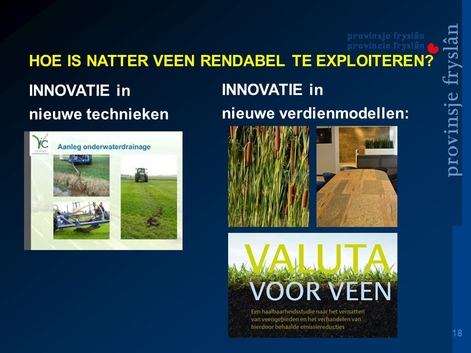 18 HOE IS NATTER VEEN RENDABEL TE EXPLOITEREN.
