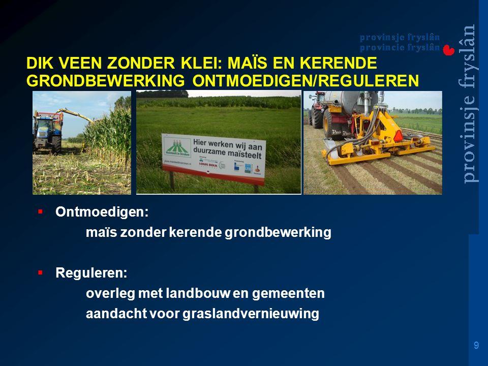10 Houten funderen:   Wetterskip Fryslân: aanpak hoogwatercircuits verbreden, handhaven, saneren.