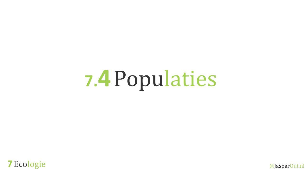 Ecologie 7.4 ©JasperOut.nl Populaties Relaties In een populatie zijn er relaties tussen de individuen; Concurrentie – Voedsel, voortplanting, nestgelegenheid, territorium, licht (voor planten), etc.
