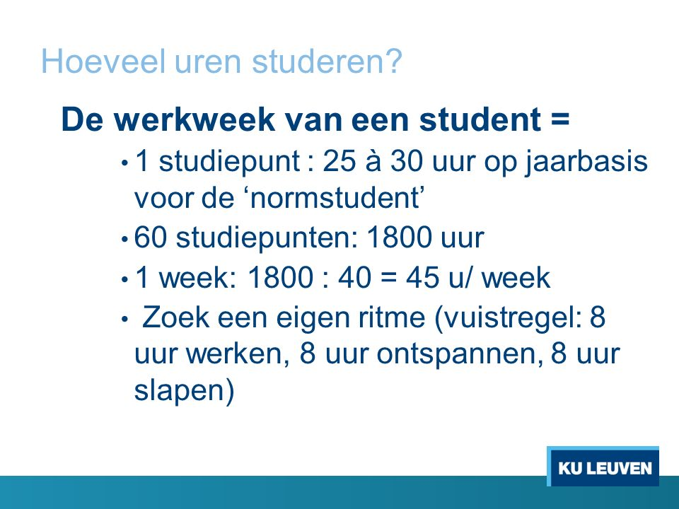 Hoeveel uren studeren.