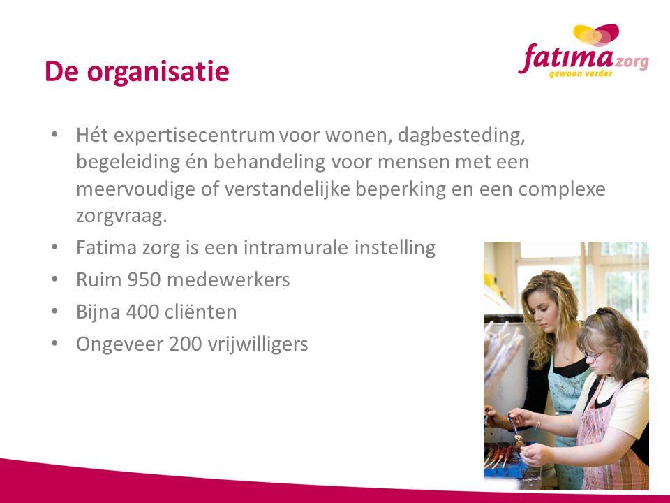 Kenmerken van Fatima Zorg Fatima Zorg kent de mogelijkheden en complexe problemen van mensen met een matige tot zeer ernstige verstandelijke beperking.