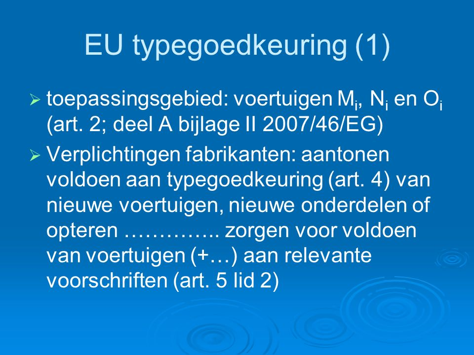 EU etikettering (3)   Etiket (art.4, bijlage I deel C) duidelijk zichtbaar (art.