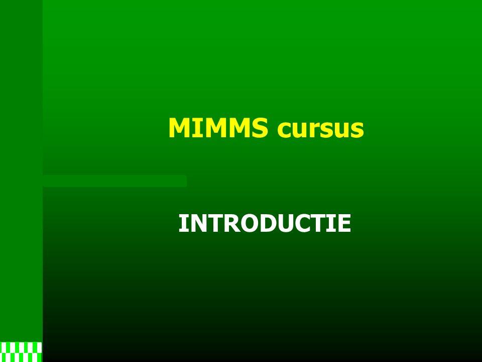 MIMMS cursus INTRODUCTIE