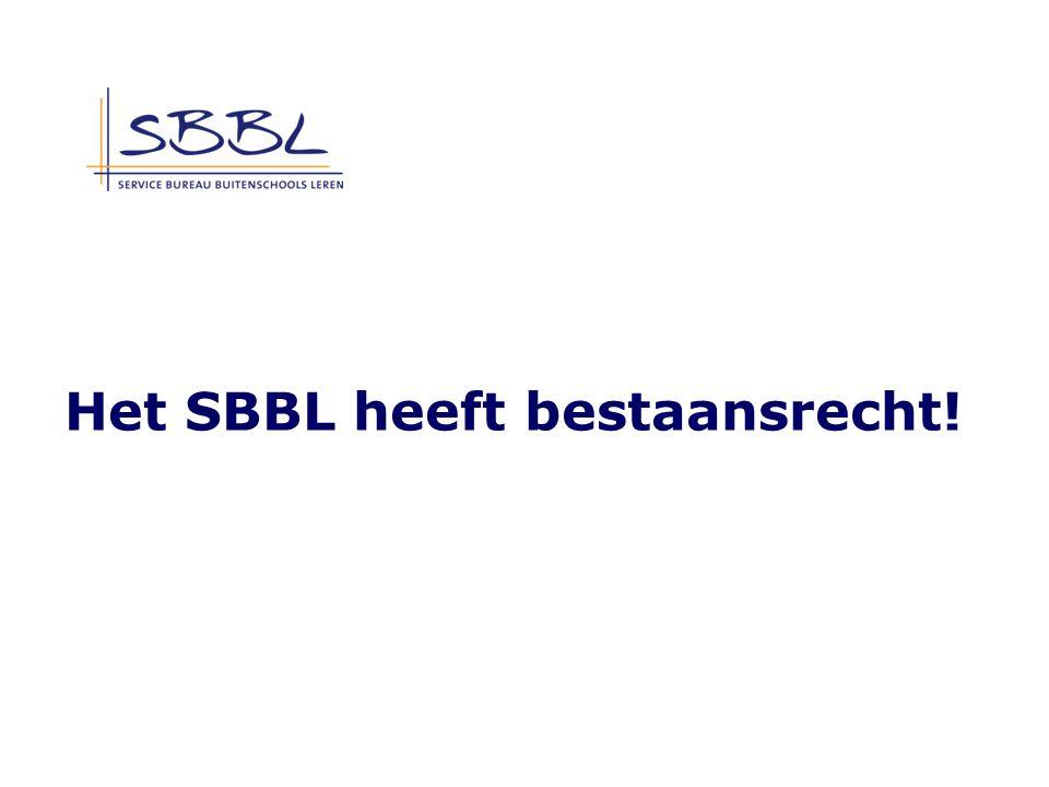 Het SBBL heeft bestaansrecht!