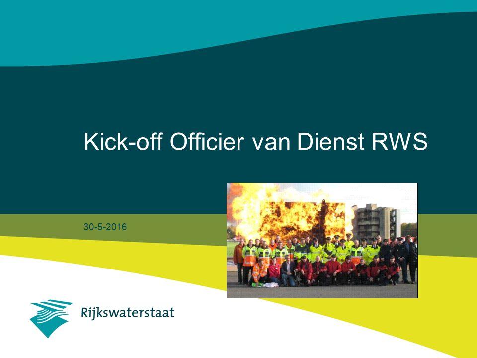 30-5-2016 Kick-off Officier van Dienst RWS