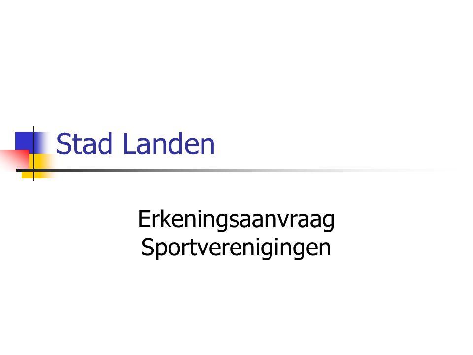 Stad Landen Erkeningsaanvraag Sportverenigingen