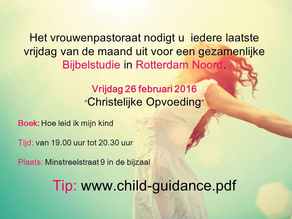 Het vrouwenpastoraat nodigt u iedere laatste vrijdag van de maand uit voor een gezamenlijke Bijbelstudie in Rotterdam Noord. Vrijdag 26 februari 2016