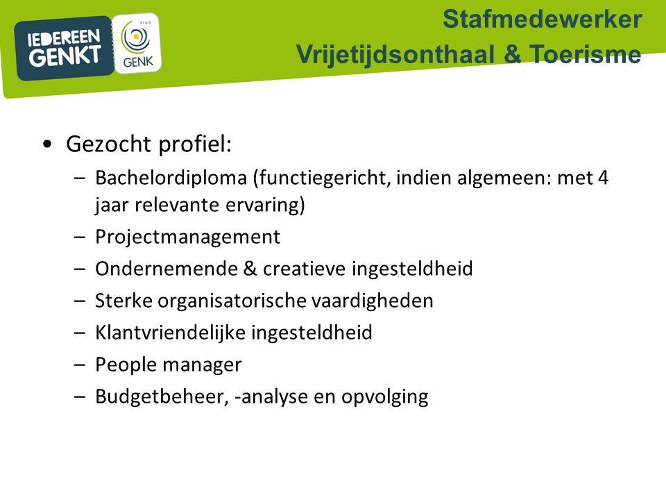 Gezocht profiel: –Bachelordiploma (functiegericht, indien algemeen: met 4 jaar relevante ervaring) –Projectmanagement –Ondernemende & creatieve ingest