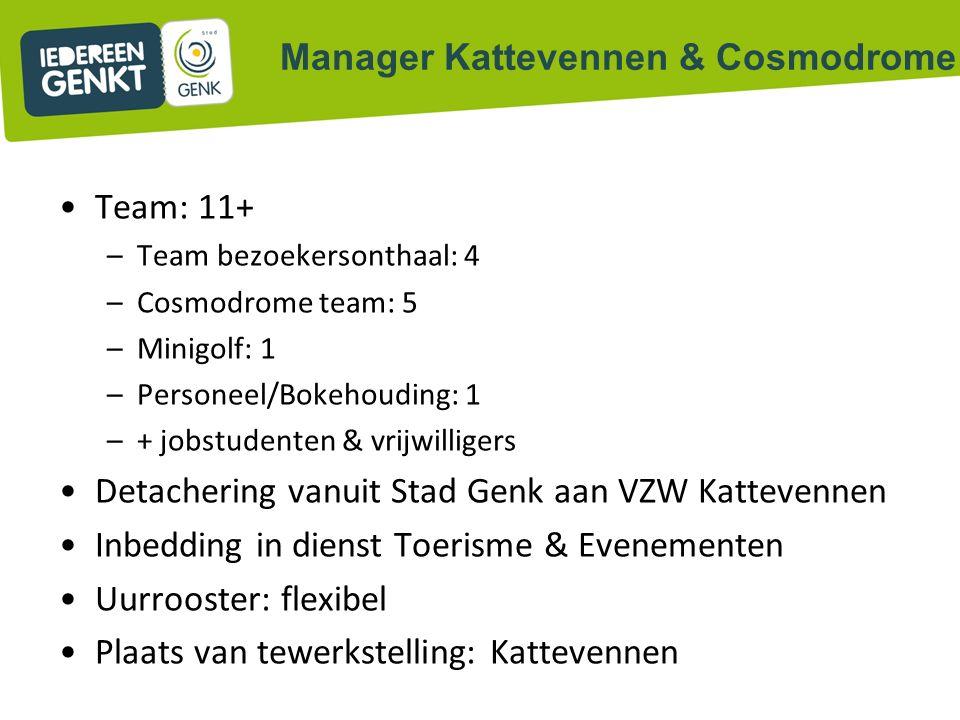 Team: 11+ –Team bezoekersonthaal: 4 –Cosmodrome team: 5 –Minigolf: 1 –Personeel/Bokehouding: 1 –+ jobstudenten & vrijwilligers Detachering vanuit Stad