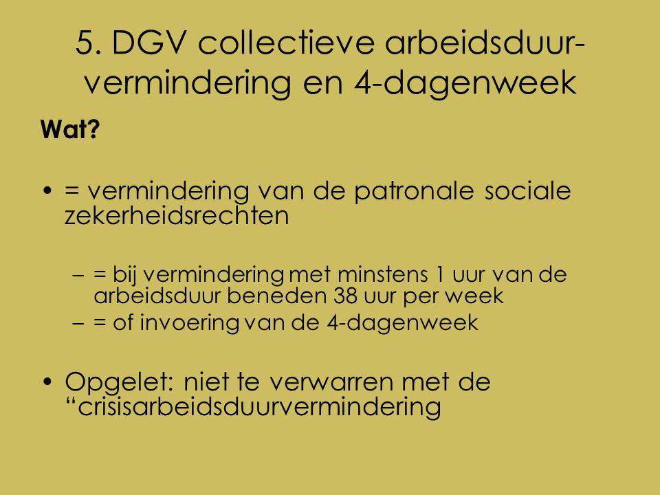 5. DGV collectieve arbeidsduur- vermindering en 4-dagenweek Wat.