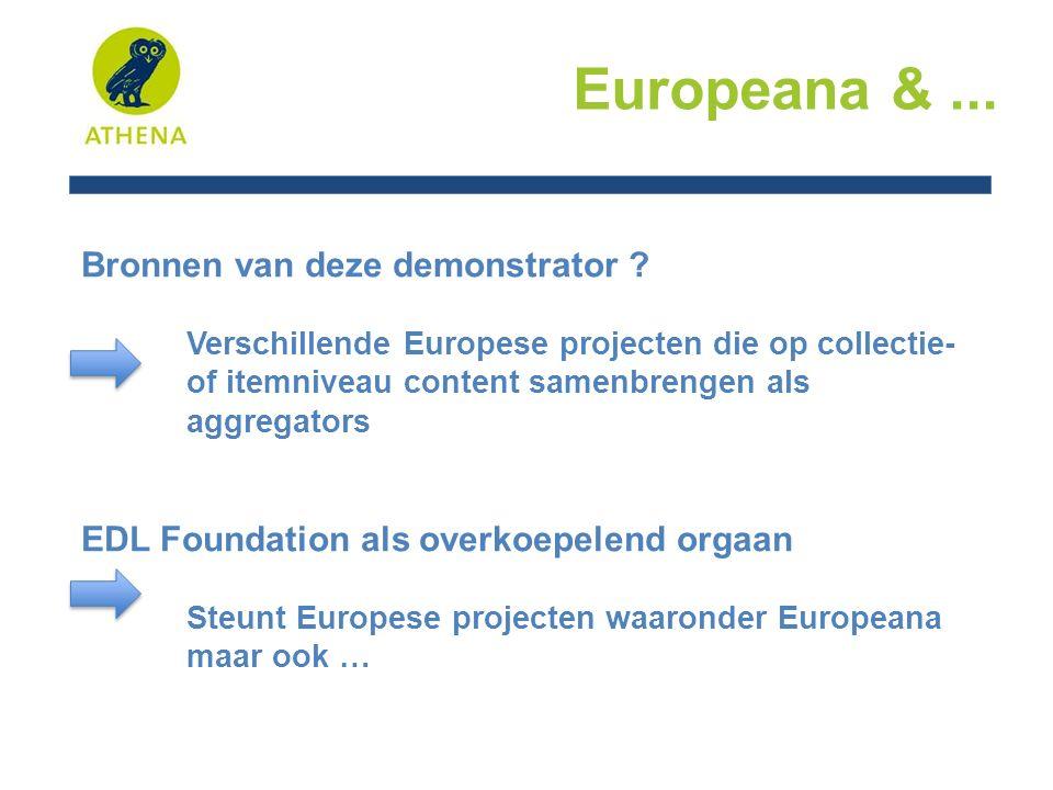 Europeana &... Bronnen van deze demonstrator .
