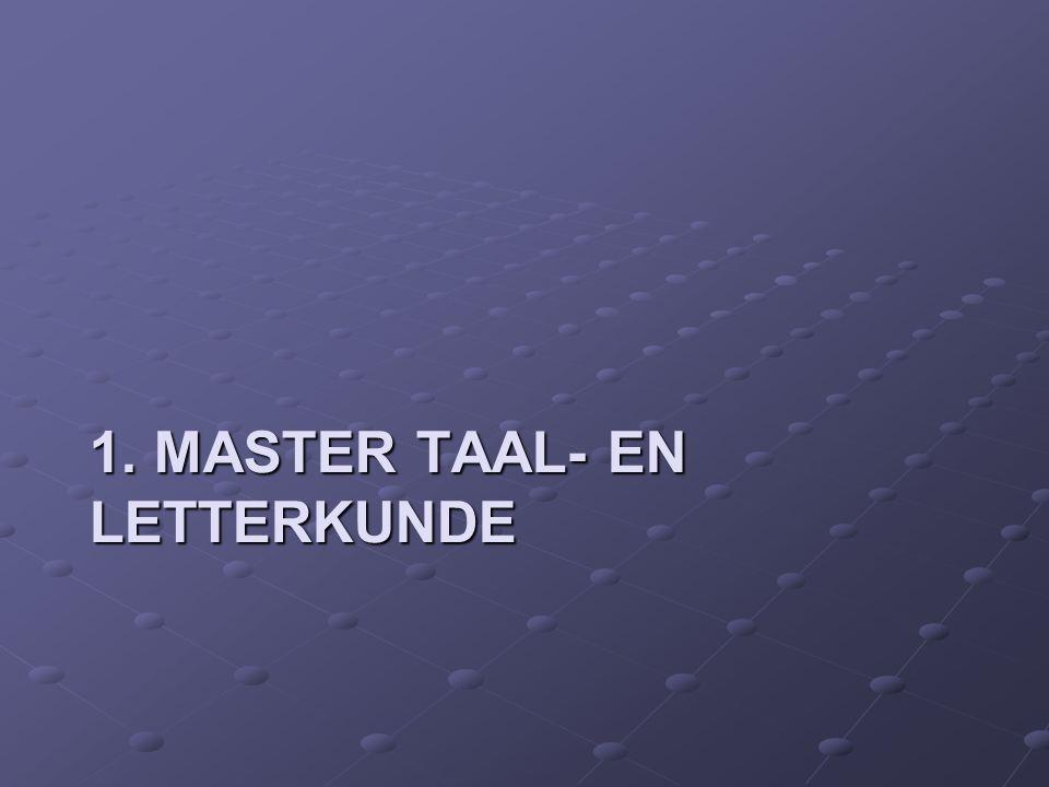 1. MASTER TAAL- EN LETTERKUNDE