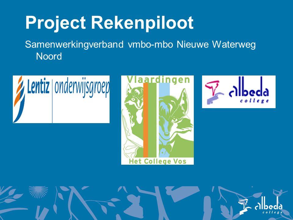 Project Rekenpiloot Samenwerkingverband vmbo-mbo Nieuwe Waterweg Noord
