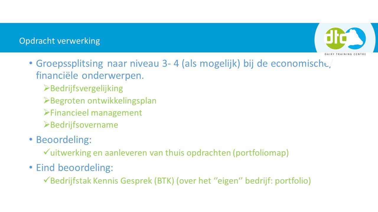 2 Groepssplitsing naar niveau 3- 4 (als mogelijk) bij de economische/ financiële onderwerpen.