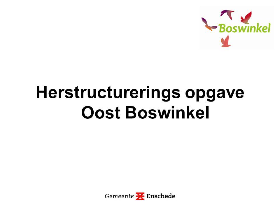 Herstructurerings opgave Oost Boswinkel