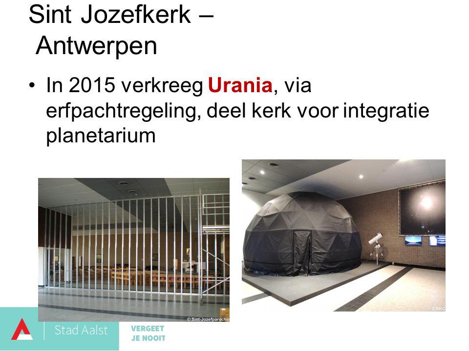 In 2015 verkreeg Urania, via erfpachtregeling, deel kerk voor integratie planetarium Sint Jozefkerk – Antwerpen